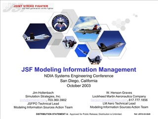 JSF Modeling Information Management NDIA Systems Engineering Conference San Diego, California October 2003