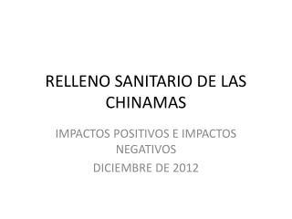RELLENO SANITARIO DE LAS CHINAMAS