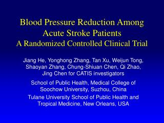 Blood Pressure Reduction Among Acute Stroke Patients  A Randomized Controlled Clinical Trial