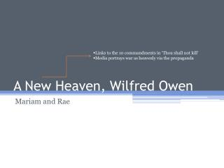 A New Heaven, Wilfred Owen