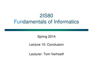 2IS80 Fun damentals of Informatics