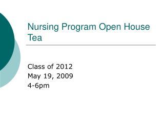 Nursing Program Open House Tea