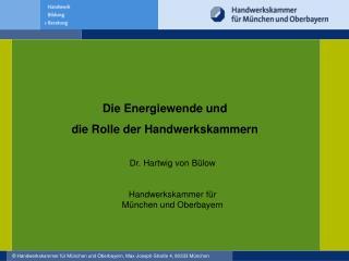Die Energie wende und  die Rolle der Handwerkskammern
