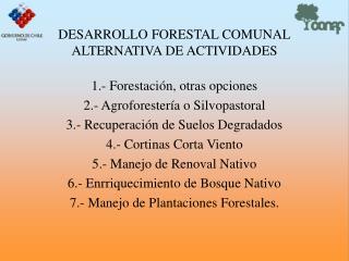 DESARROLLO FORESTAL COMUNAL ALTERNATIVA DE ACTIVIDADES