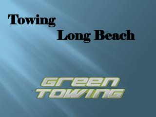 Towing Long Beach
