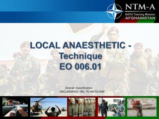LOCAL ANAESTHETIC - Technique  EO 006.01