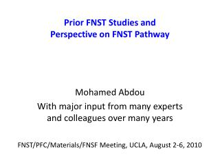 Prior FNST Studies and  Perspective on FNST Pathway