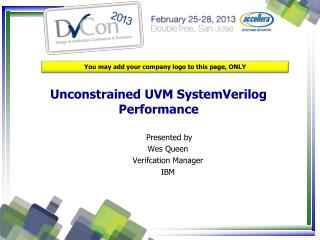 Unconstrained UVM SystemVerilog Performance