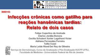 Felipe Cupertino de  Andrade Clarice  Jordão  Bonora Cecilia  Schubert Xavier  Lagalhard Victer