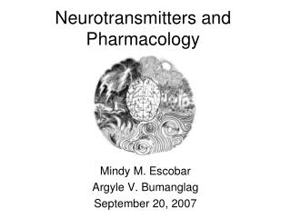 Neurotransmitters and Pharmacology