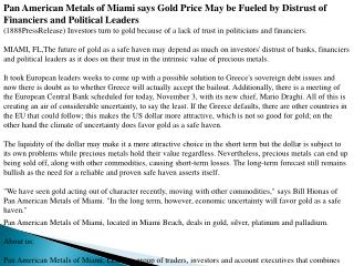 Pan American Metals of Miami says Gold Price May be Fueled b