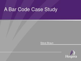 A Bar Code Case Study