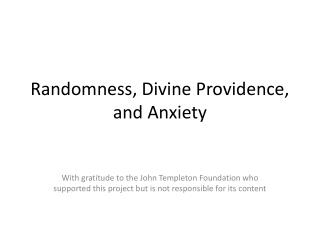 Randomness, Divine Providence, and Anxiety