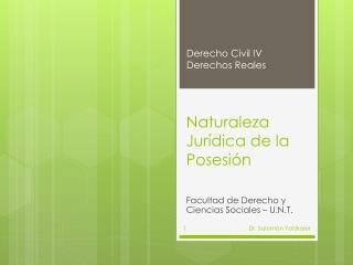 Naturaleza Jurídica de la Posesión