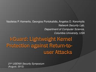 kGuard : Lightweight Kernel Protection against Return-to-user Attacks