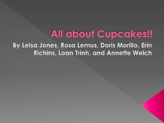All about Cupcakes!!