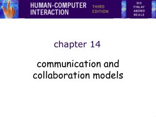 Communication and collaboration models