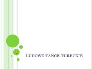 Ludowe tańce tureckie