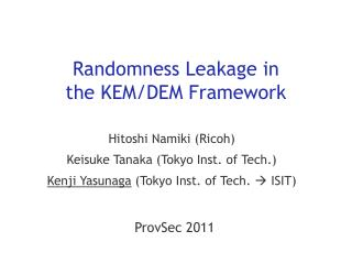 Randomness Leakage in  the KEM/DEM Framework