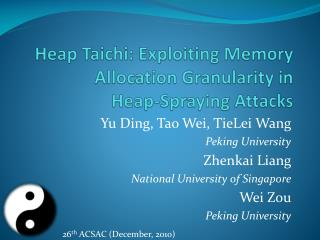 Heap  Taichi : Exploiting Memory Allocation Granularity in Heap-Spraying Attacks