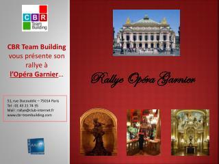 Rallye Opéra Garnier