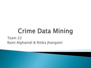Crime Data Mining