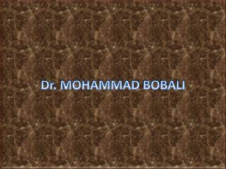 Dr. MOHAMMAD  BOBALI