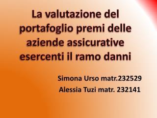 Simona Urso matr.232529 Alessia  Tuzi matr . 232141