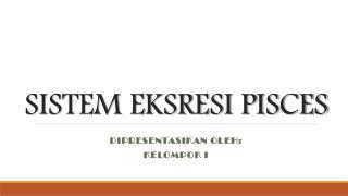 SISTEM EKSRESI PISCES