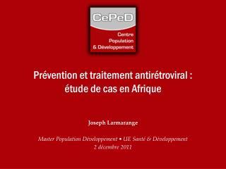 Prévention et traitement antirétroviral : étude de cas en  Afrique