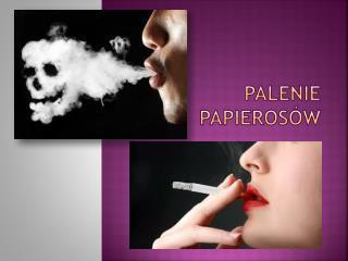 Palenie papieros�w