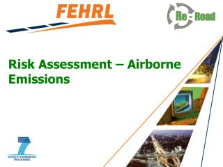 Risk Assessment  – Airborne  Emissions