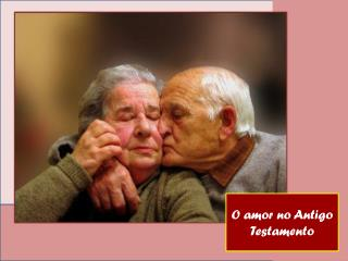 O amor no Antigo Testamento