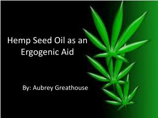 Hemp Seed Oil as an Ergogenic Aid