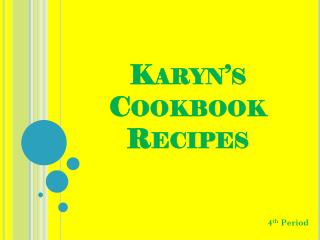 Karyn's Cookbook Recipes