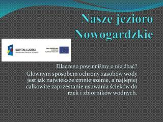 Nasze jezioro Nowogardzkie