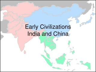 Early Civilizations India and China