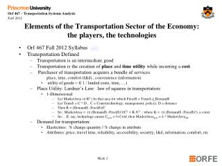 Elements of the Transportation Sector of the Economy:  the players, the technologies