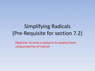 Simplifying Radicals (Pre-Requisite for section 7.2)