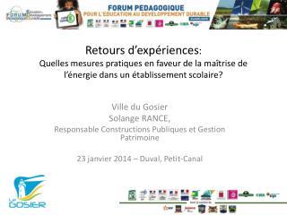 Ville du Gosier Solange RANCE,  Responsable Constructions Publiques et Gestion Patrimoine
