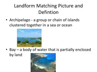 Landform  Matching Picture and  Defintion