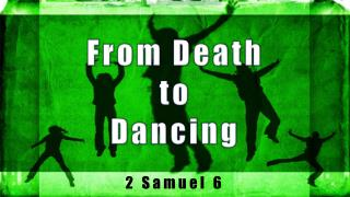 From Death  to  Dancing