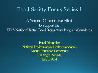 Food Safety Focus Series I