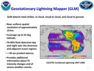 Geostationary Lightning Mapper (GLM)