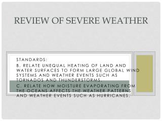 Review of Severe Weather