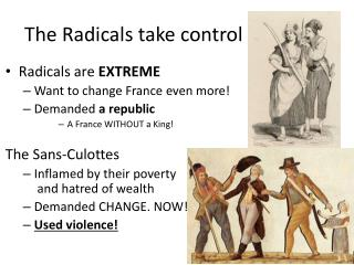 The Radicals take control