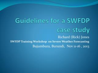 Guidelines for a SWFDP case study