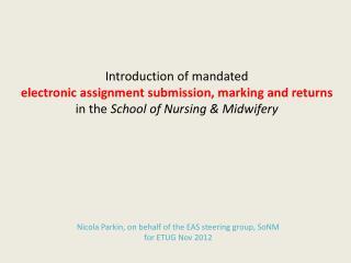 Nicola Parkin, on behalf of the EAS steering group, SoNM  for ETUG Nov 2012