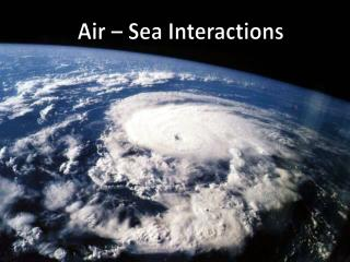 Air – Sea Interactions