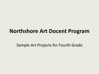 Northshore Art Docent Program